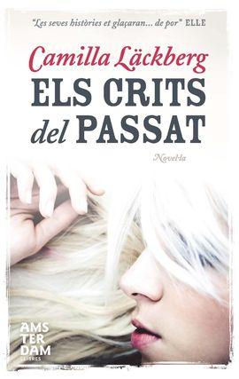 CRITS DEL PASSAT, ELS [BUTXACA]