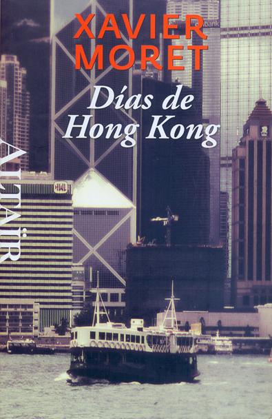 DIAS DE HONG KONG -#26 HETERODOXOS ALTAIR
