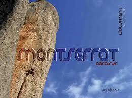 MONTSERRAT CARA SUR - VOLUMEN I - VIAS CORTAS