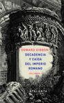 I. DECADENCIA Y CAIDA DEL IMPERIO ROMANO