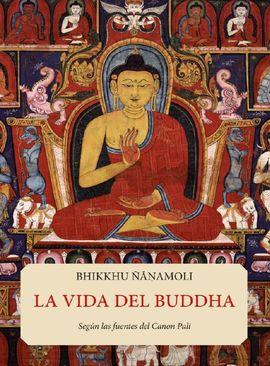 VIDA DEL BUDDHA, LA