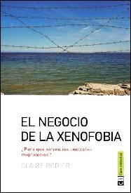 NEGOCIO DE LA XENOFOBIA, EL