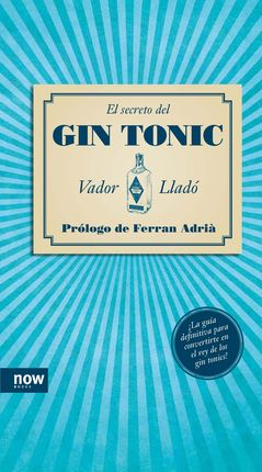SECRETO DEL GIN-TONIC