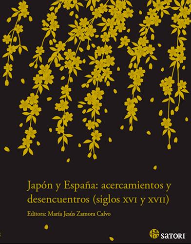 JAPÓN Y ESPAÑA: ACERCAMIENTOS Y DESENCUENTROS