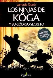 NINJAS DE KOGA Y SU CÓDIGO SECRETO, LOS