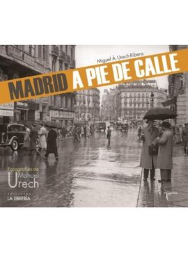 MADRID A PIE DE CALLE