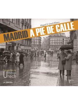 MADRID A PIE DE CALLE