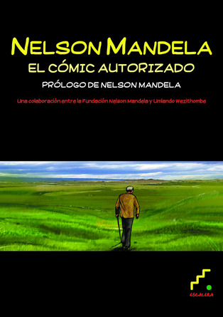 NELSON MANDELA - EL C�MIC AUTORIZADO