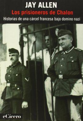 PRISIONEROS DE CHALON, LOS