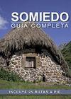 SOMIEDO GUIA COMPLETA