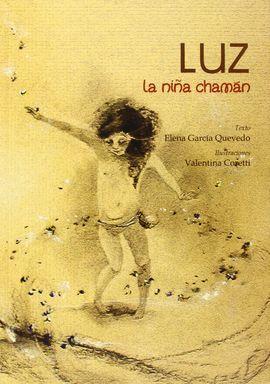 LUZ, LA NIÑA CHAMÁN