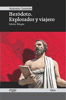HERÓDOTO, EXPLORADOR Y VIAJERO [GRE-CAS]