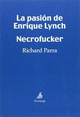 PASIÓN DE ENRIQUE LYNCH, LA - NECROFUCKER