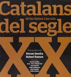 CATALANS DEL SEGLE XX, DE LES LLETRES I LES ARTS