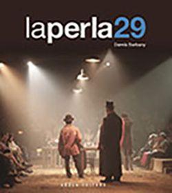 PERLA 29, LA -AROLA