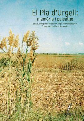PLA DE L'URGELL, EL: MEMORIA I PAISATGE