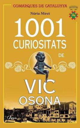 1001 CURIOSITATS DE VIC I OSONA
