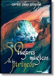 50 LUGARES MAGICOS DE LOS PIRINEOS