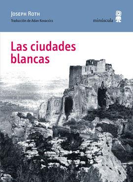 CIUDADES BLANCAS, LAS