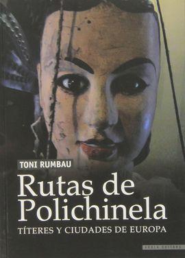 RUTAS DE POLICHINELA