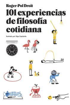 101 EXPERIENCIAS DE FILOSOF�A COTIDIANA