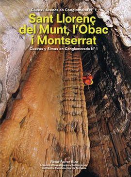 SANT LLORENÇ DEL MUNT, L'OBAC I MONTSERRAT, COVES I AVENCS EN CONGLOMERAT (FITXES I TOPOGRAFIES)