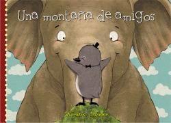MONTAÑA DE AMIGOS, UNA