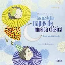 MÁS BELLAS NANAS DE MÚSICA CLÁSICA [+CD]