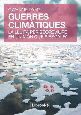 GUERRES CLIMATIQUES