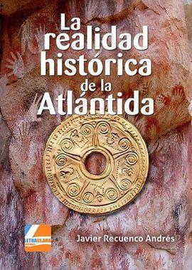 REALIDAD HISTÓRICA DE LA ATLÁNTIDA, LA