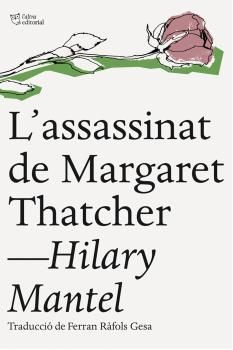 ASSASSINAT DE MARGARET THATCHER, L'