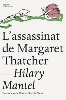 ASSASSINAT DE MARGARET THATCHER, L'