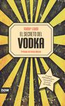 SECRETO DEL VODKA, EL