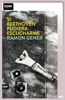 SI BEETHOVEN PUDIERA ESCUCHARME (TARGETA EBOOK)