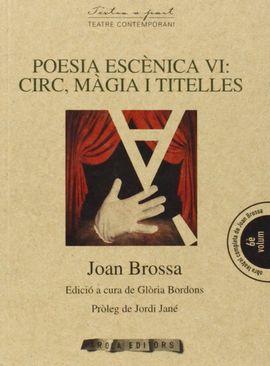 POESIA ESCENICA VI: CIRC, MAGIA I TITELLES -AROLA