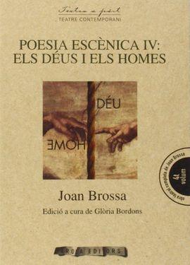 POESIA ESCENICA IV: ELS DEUS I ELS HOMES -AROLA