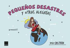 PEQUEÑOS DESASTRES Y OTRAS ALEGRÍAS