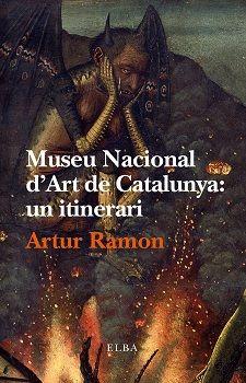 MUSEU NACIONAL D'ART DE CATALUNYA: UN ITINERARI