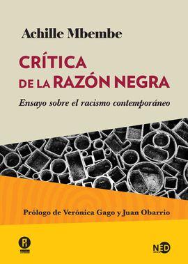 CRITICA DE LA RAZON NEGRA