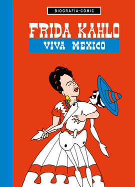 FRIDA KAHLO -BIOGRAFIA-COMIC [MINI]