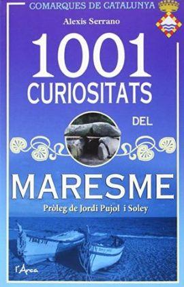 1001 CURIOSITATS DEL MARESME