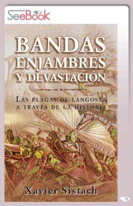 BANDAS, ENJAMBRES Y DEVASTACIÓN (CAS) (TARJETA EBOOK)