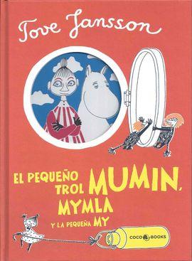 PEQUEÑO TROL MUMIN, MYMBLA Y LA PEQUEÑA MY, EL