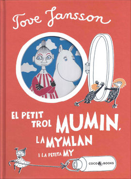 PETIT TROL MUMIN, LA MYMLAN I LA PETITA MY, EL