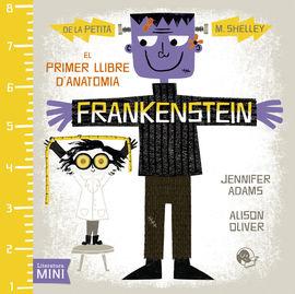 FRANKENSTEIN -EL PRIMER LLIBRE D'ANATOMIA
