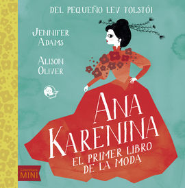 ANA KARENINA -EL PRIMER LIBRO DE LA MODA
