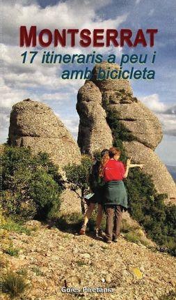 MONTSERRAT. 17 ITINERARIS A PEU I AMB BICICLETA