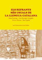 REFRANYS MES USUALS DE LA LLENGUA CATALANA, ELS