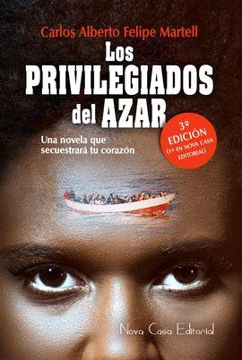 PRIVILEGIADOS DEL AZAR, LOS