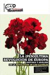 (PEN)ÚLTIMA REVOLUCIÓN DE EUROPA, LA